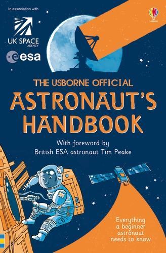 Usborne Official Astronaut's Handbook - Handbooks (Paperback)