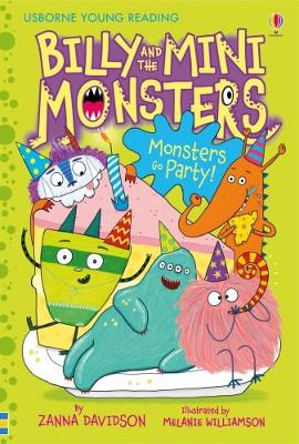 Billy and the Mini Monsters Monsters Go Party! - Young Reading 2 (Hardback)