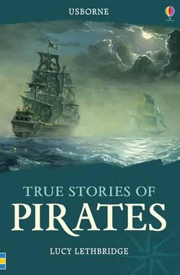 True Stories of Pirates - True Stories (Paperback)
