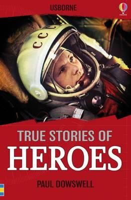 True Stories Heroes - True Stories (Paperback)