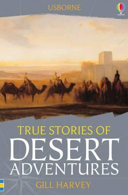 True Stories Desert Adventures - True Stories (Paperback)