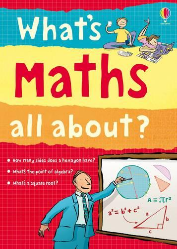 What's Maths All About? - What and Why (Paperback)