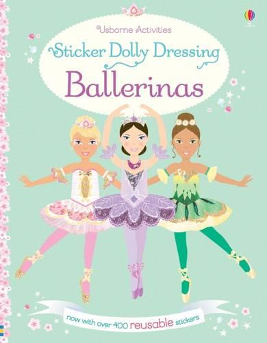 Sticker Dolly Dressing Ballerinas - Sticker Dolly Dressing (Paperback)