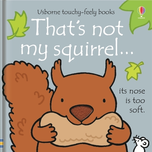 That's Not My Squirrel - That's Not My... (Board book)