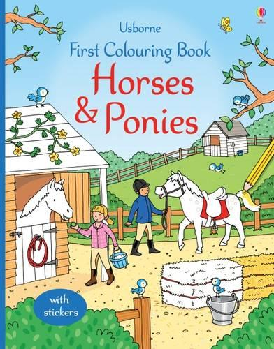 First Colouring Book Horses and Ponies - First Colouring Books (Paperback)