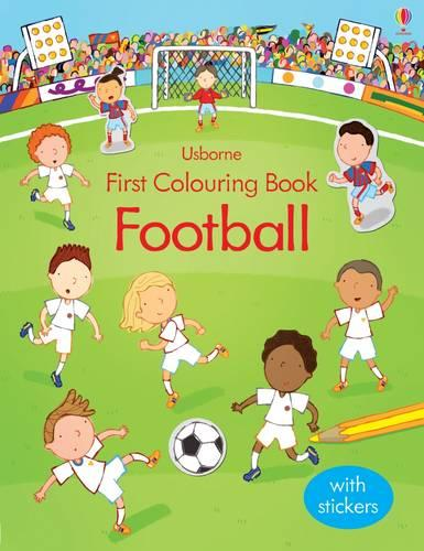 First Colouring Book Football - First Colouring Books (Paperback)