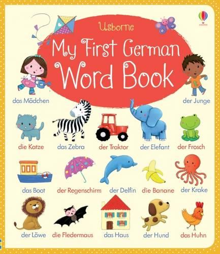 My First German Word Book - My First Word Book (Board book)
