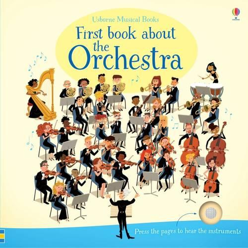 First Book About The Orchestra - Musical Books (Board book)