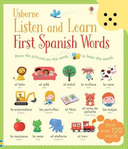 Listen and Learn First Spanish Words - Listen and Learn (Hardback)