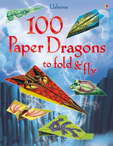 100 Paper Dragons to fold and fly - Fold and Fly (Paperback)