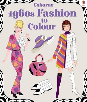 1960s Fashion to Colour - Patterns to Colour (Paperback)