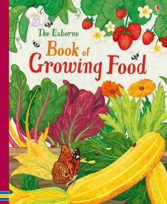 Usborne book of Growing Food (Spiral bound)
