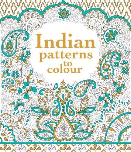 Indian Patterns to Colour - Patterns to Colour (Paperback)