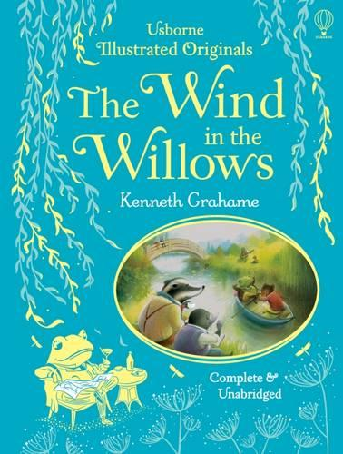 The Wind in the Willows - Illustrated Originals (Hardback)