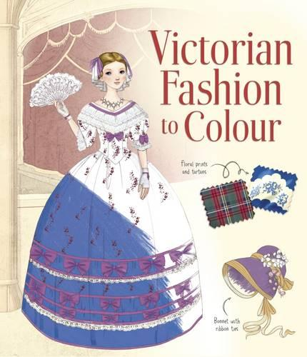Victorian Fashion to Colour - Patterns to Colour (Paperback)