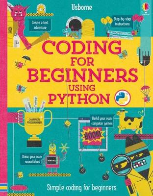 Coding for Beginners: Using Python - Coding for Beginners (Spiral bound)