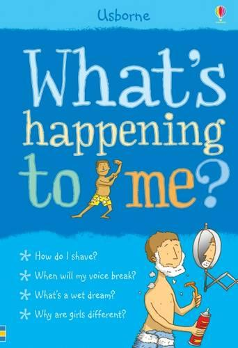 What's Happening to Me? (Boy) - What and Why (Hardback)