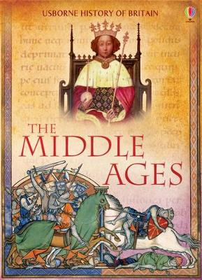 The Middle Ages - History of Britain (Hardback)