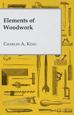 Elements of Woodwork (Paperback)