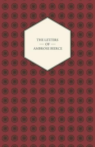 The Letters of Ambrose Bierce (Paperback)