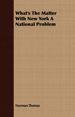 What's the Matter with New York a National Problem (Paperback)