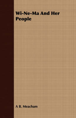 Wi-Ne-Ma and Her People (Paperback)