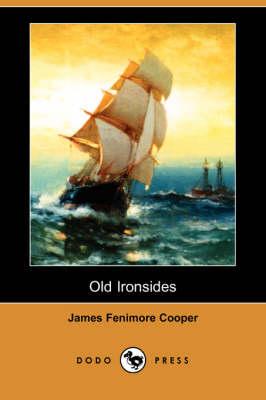 Old Ironsides (Dodo Press) (Paperback)