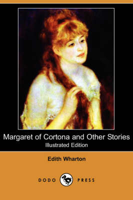 Margaret of Cortona and Other Stories (Illustrated Edition) (Dodo Press) (Paperback)