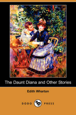 The Daunt Diana and Other Stories (Dodo Press) (Paperback)