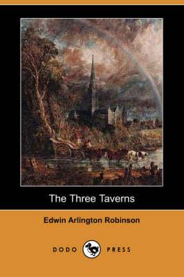 The Three Taverns (Dodo Press) (Paperback)