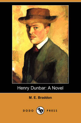 Henry Dunbar: A Novel (Dodo Press) (Paperback)