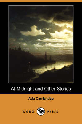 At Midnight and Other Stories (Dodo Press) (Paperback)