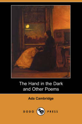 The Hand in the Dark and Other Poems (Dodo Press) (Paperback)