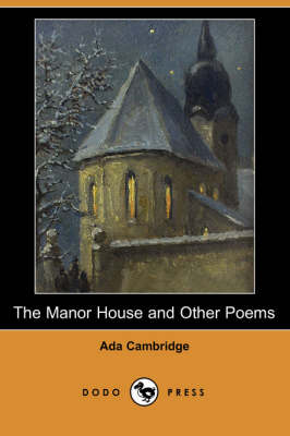 The Manor House and Other Poems (Dodo Press) (Paperback)