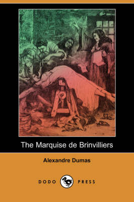 The Marquise de Brinvilliers (Dodo Press) (Paperback)