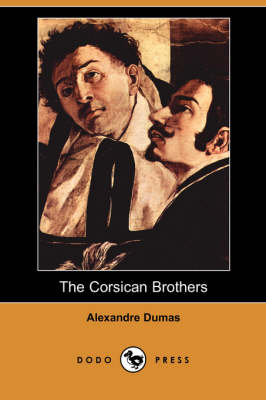 The Corsican Brothers (Dodo Press) (Paperback)