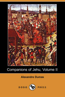 Companions of Jehu, Volume II (Dodo Press) (Paperback)