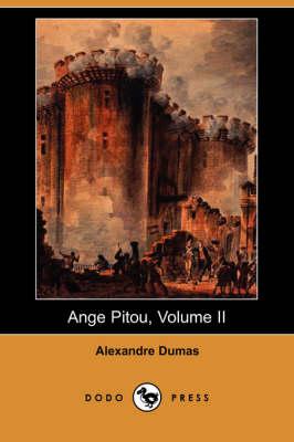 Ange Pitou, Volume II (Dodo Press) (Paperback)
