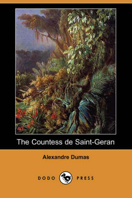 The Countess de Saint-Geran (Dodo Press) (Paperback)