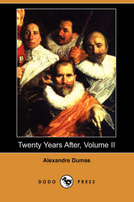 Twenty Years After, Volume II (Paperback)