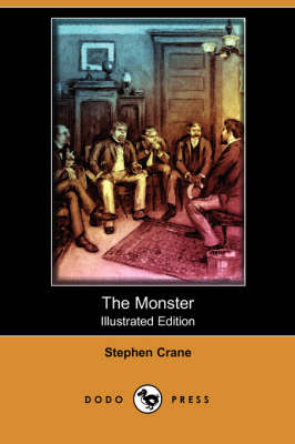 The Monster (Illustrated Edition) (Dodo Press) (Paperback)