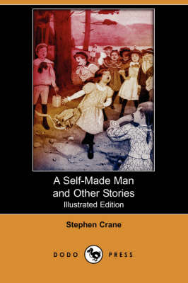 A Self-Made Man and Other Stories (Illustrated Edition) (Dodo Press) (Paperback)