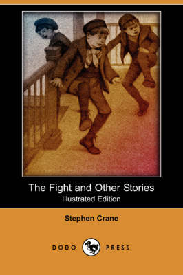 The Fight and Other Stories (Illustrated Edition) (Dodo Press) (Paperback)