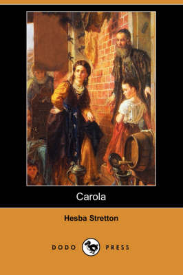 Carola (Dodo Press) (Paperback)