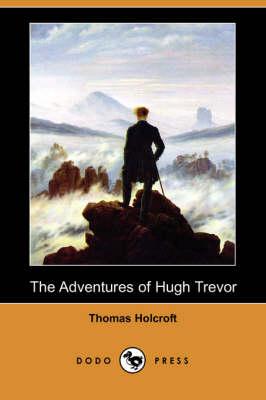 The Adventures of Hugh Trevor (Dodo Press) (Paperback)