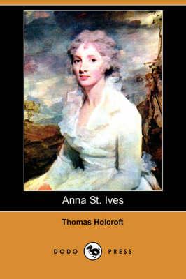 Anna St. Ives (Dodo Press) (Paperback)