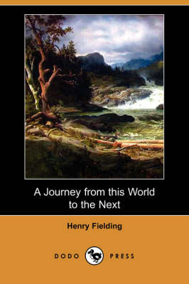 A Journey from This World to the Next (Dodo Press) (Paperback)