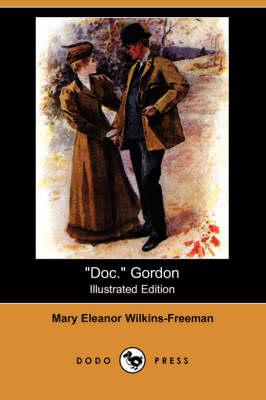 Doc. Gordon (Illustrated Edition) (Dodo Press) (Paperback)