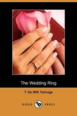 The Wedding Ring (Dodo Press) (Paperback)