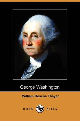 George Washington (Dodo Press) (Paperback)
